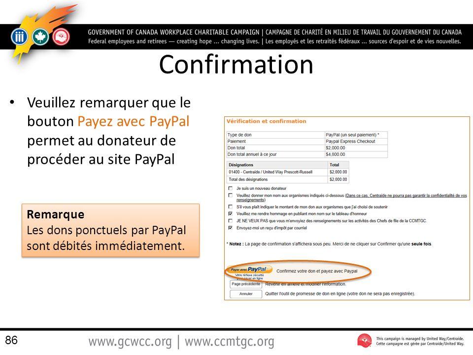 Confirmation Veuillez remarquer que le bouton Payez avec PayPal permet au donateur de procéder au site PayPal.