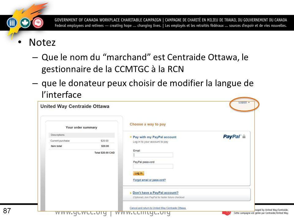 Notez Que le nom du marchand est Centraide Ottawa, le gestionnaire de la CCMTGC à la RCN.