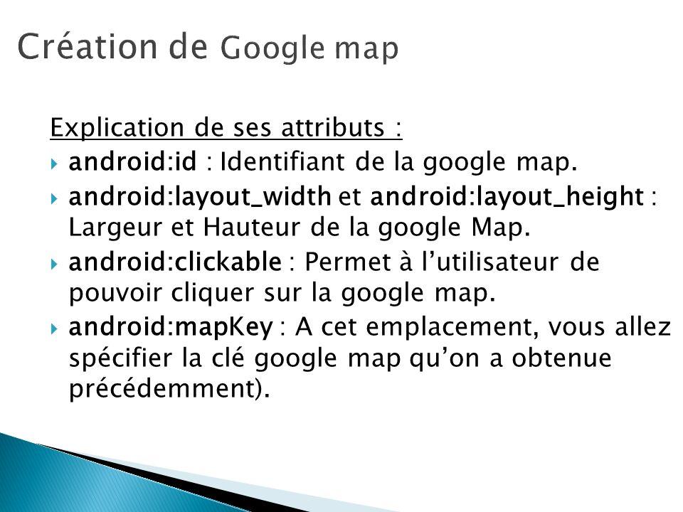 Création de Google map Explication de ses attributs :
