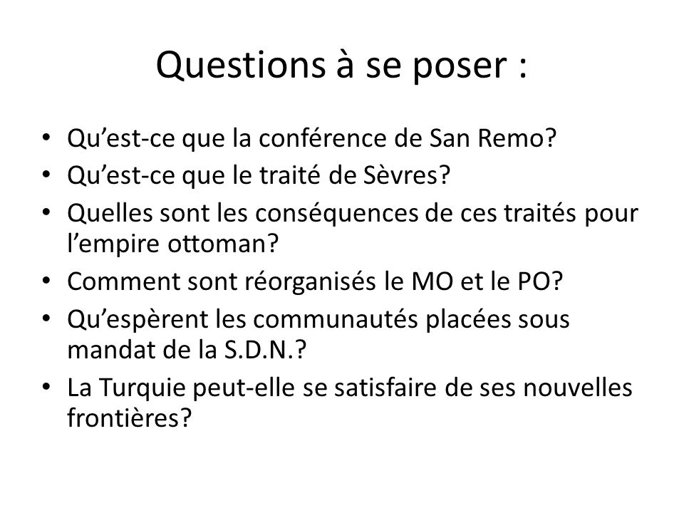 Questions à se poser : Qu'est-ce que la conférence de San Remo