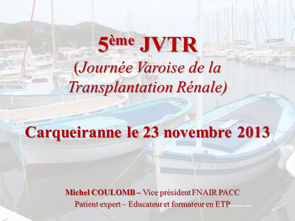 5ème JVTR (Journée Varoise de la Transplantation Rénale)