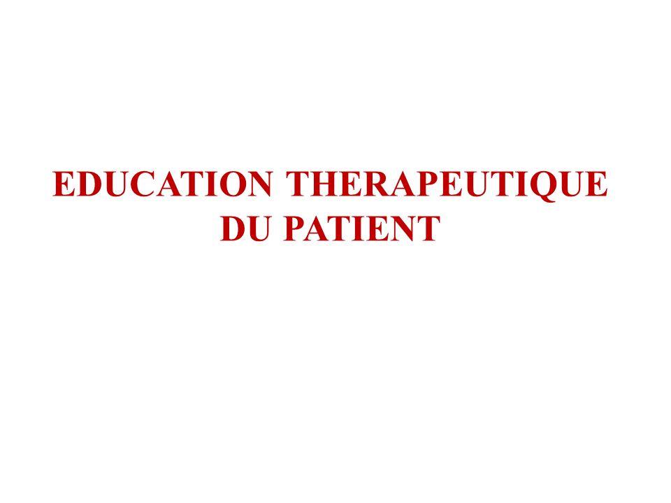 EDUCATION THERAPEUTIQUE DU PATIENT