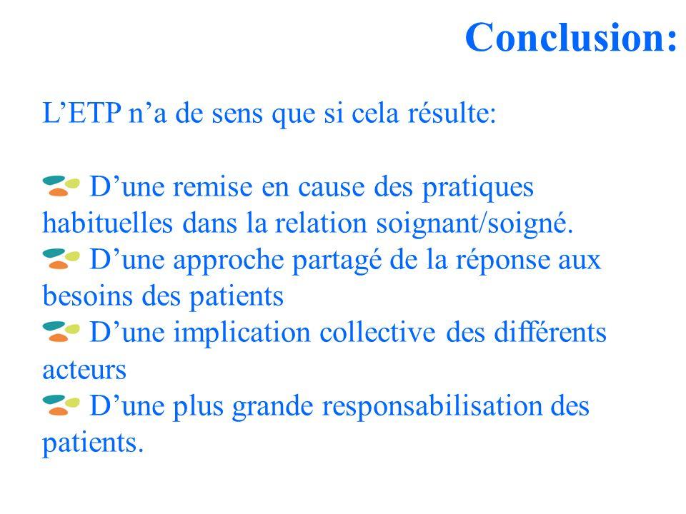 Conclusion: L'ETP n'a de sens que si cela résulte: