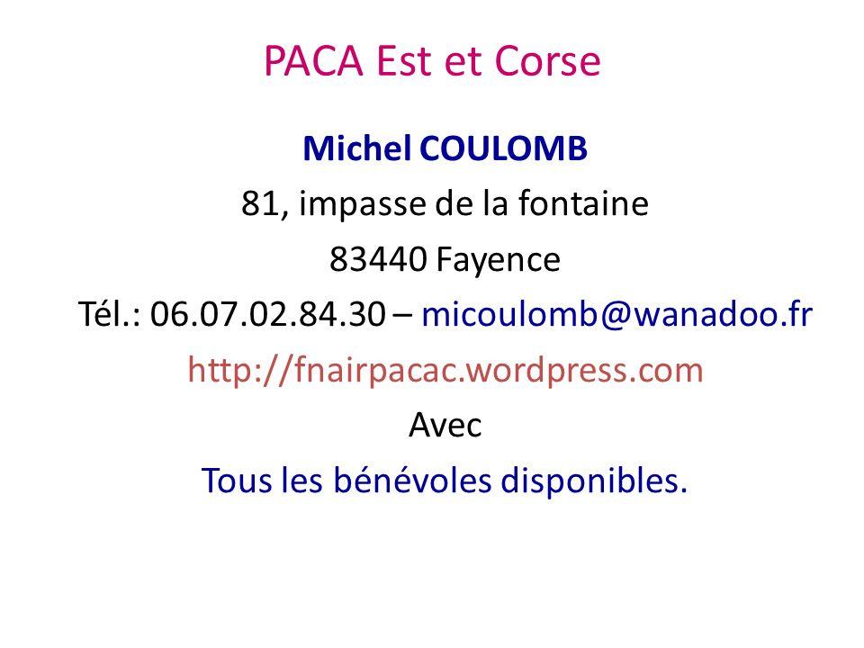 PACA Est et Corse Michel COULOMB 81, impasse de la fontaine