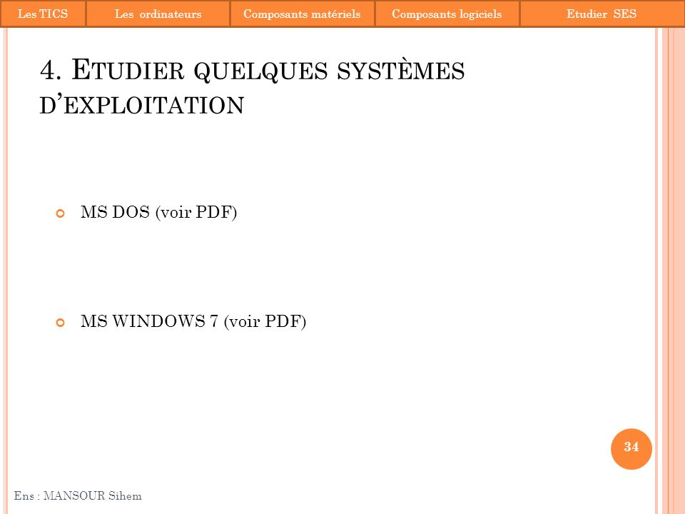 4. Etudier quelques systèmes d'exploitation
