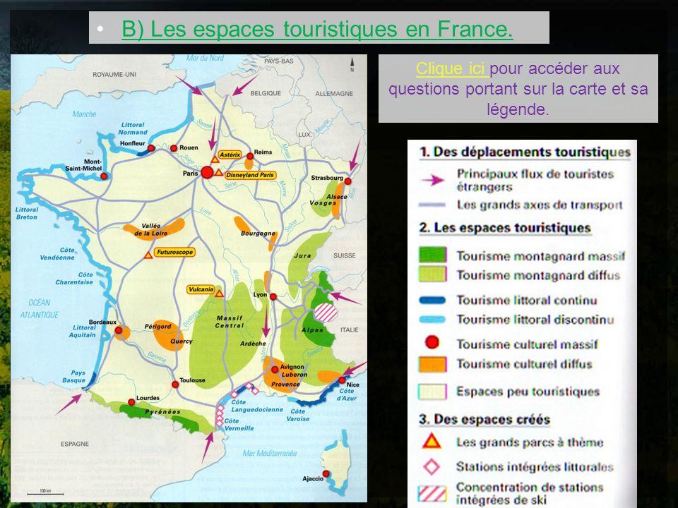 B) Les espaces touristiques en France.