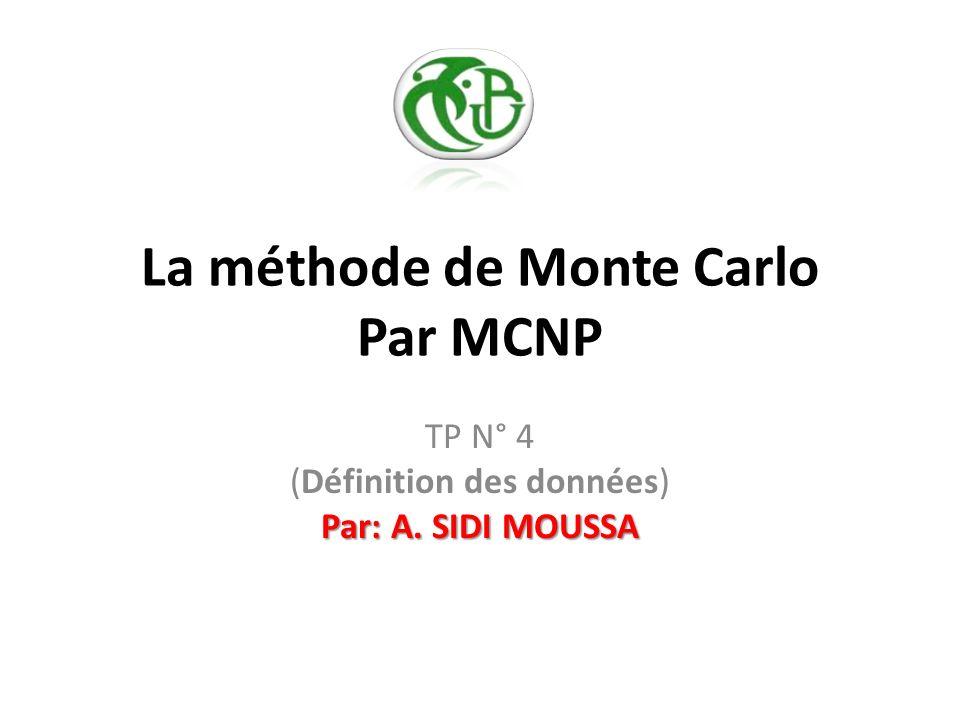 La méthode de Monte Carlo Par MCNP