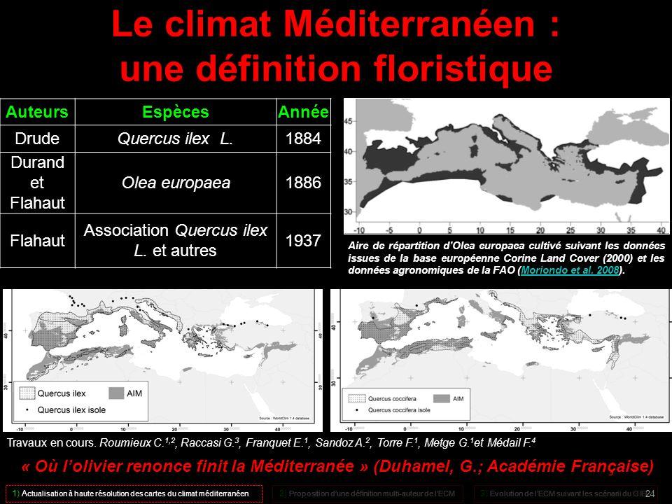 Le climat Méditerranéen : une définition floristique