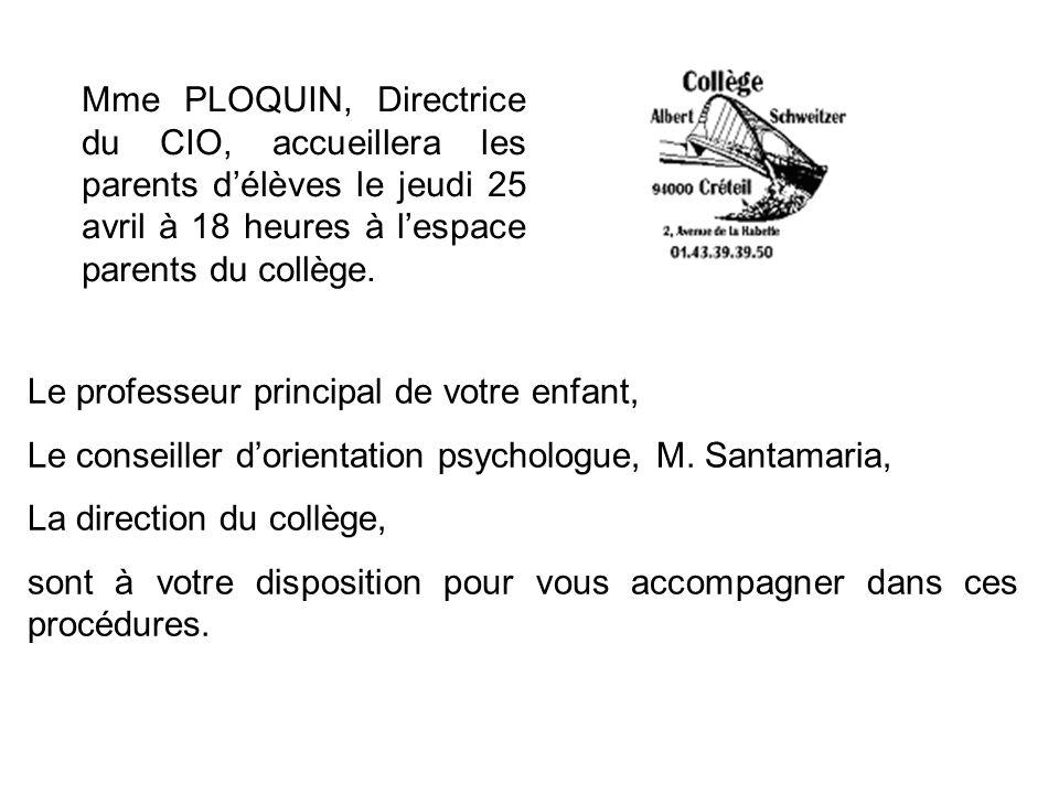 Mme PLOQUIN, Directrice du CIO, accueillera les parents d'élèves le jeudi 25 avril à 18 heures à l'espace parents du collège.