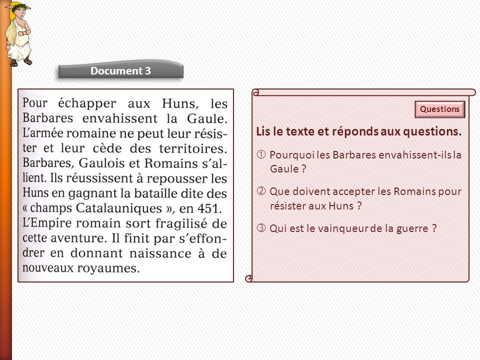 Lis le texte et réponds aux questions.