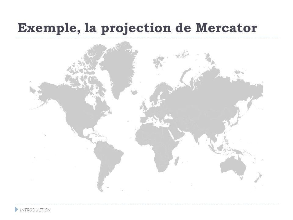 Exemple, la projection de Mercator