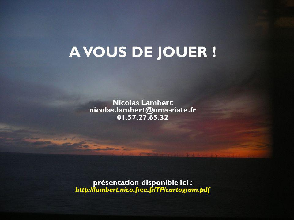Nicolas Lambert nicolas.lambert@ums-riate.fr 01.57.27.65.32