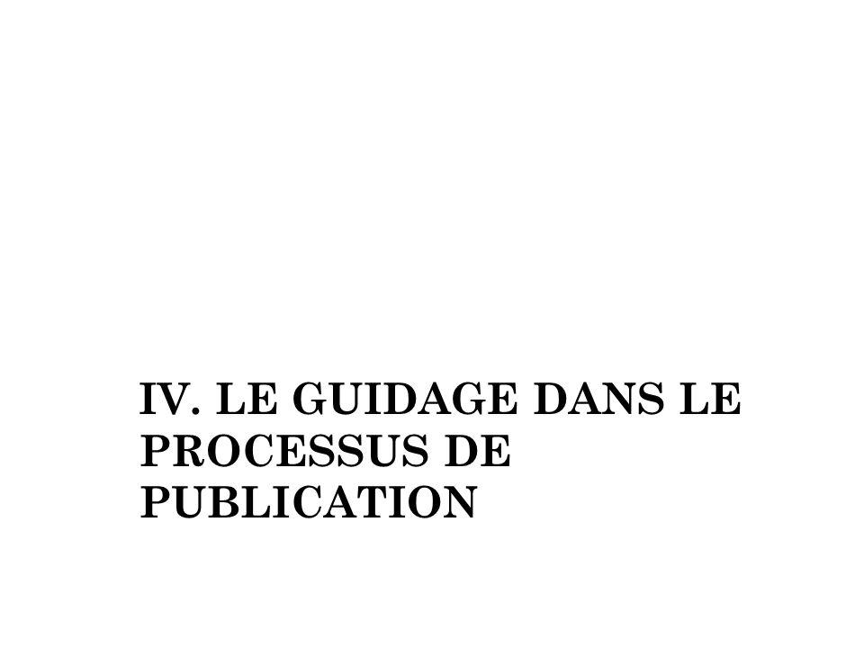 IV. LE guidage dans le processus de publication