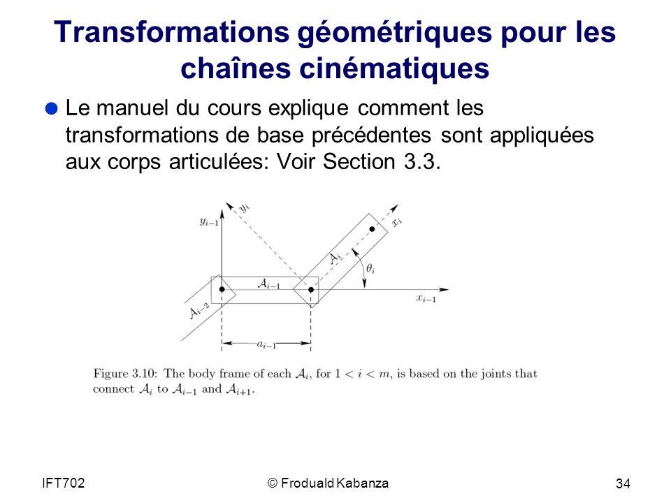 Transformations géométriques pour les chaînes cinématiques