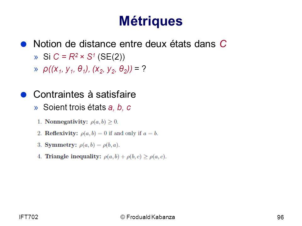 Métriques Notion de distance entre deux états dans C
