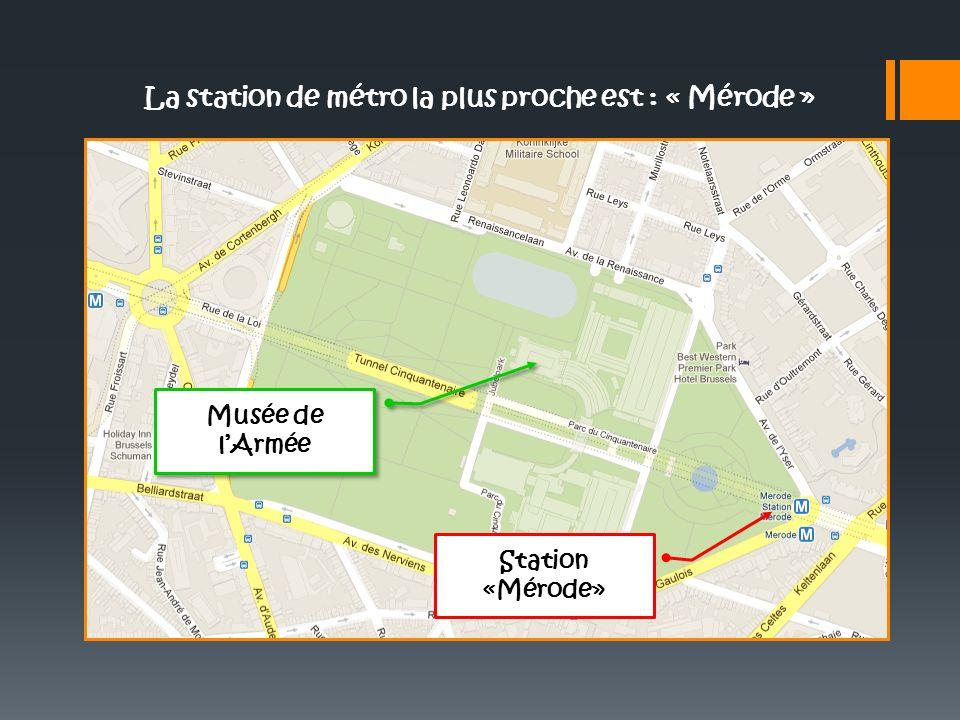 La station de métro la plus proche est : « Mérode »
