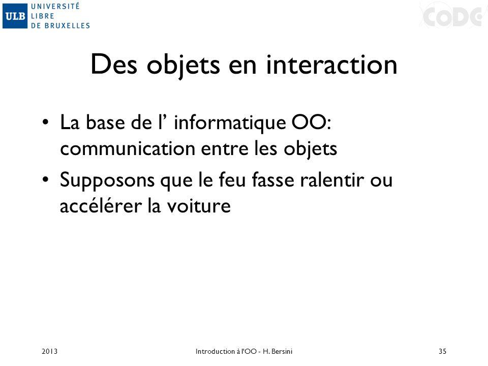 Des objets en interaction