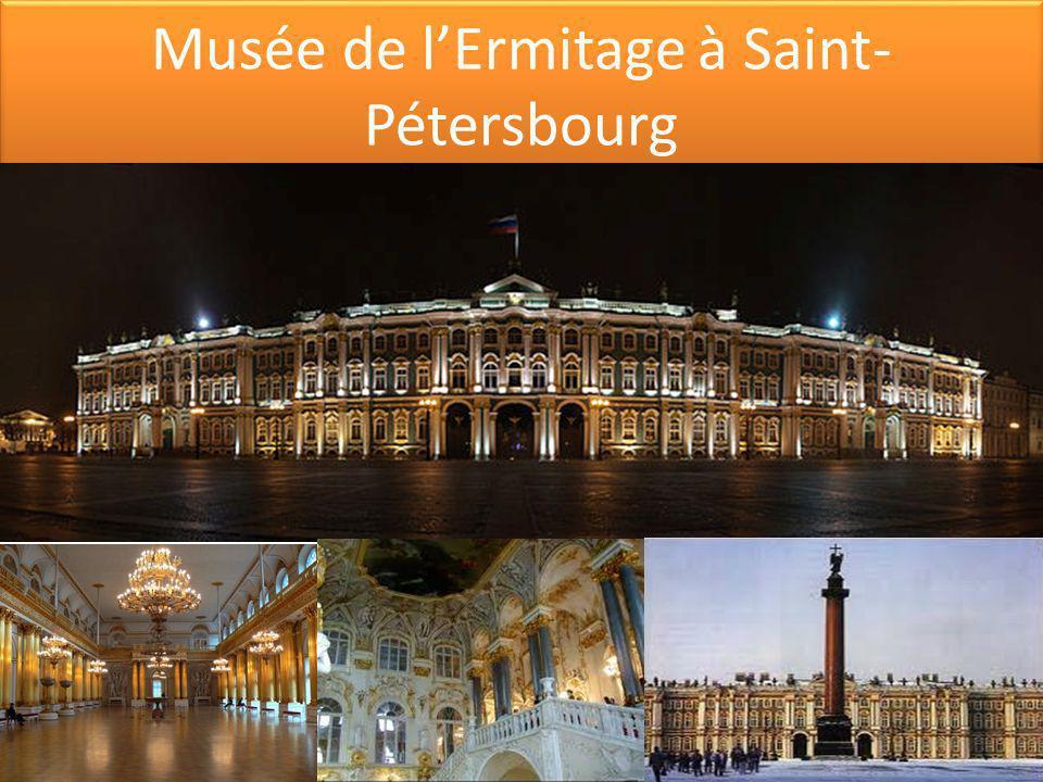 Musée de l'Ermitage à Saint-Pétersbourg
