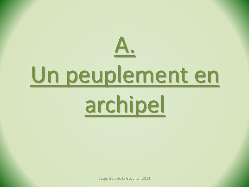 A. Un peuplement en archipel