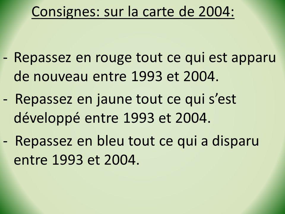 Consignes: sur la carte de 2004: