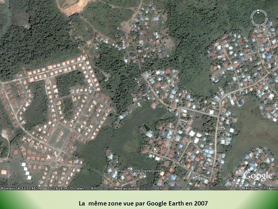 La même zone vue par Google Earth en 2007
