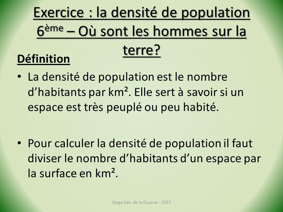 Exercice : la densité de population 6ème – Où sont les hommes sur la terre