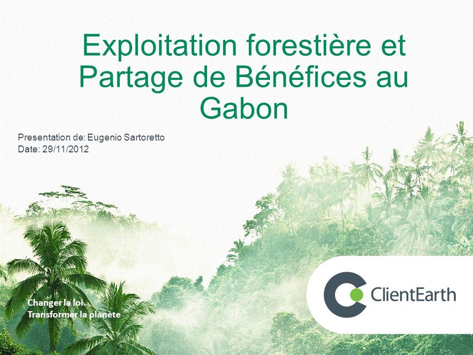 Exploitation forestière et Partage de Bénéfices au Gabon