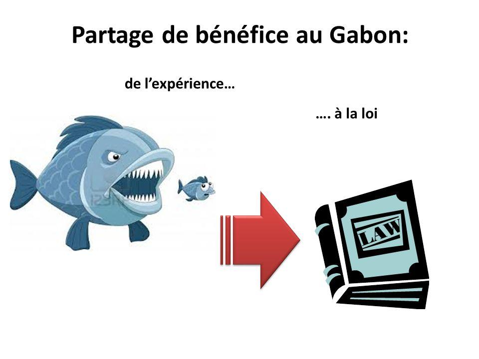 Partage de bénéfice au Gabon: