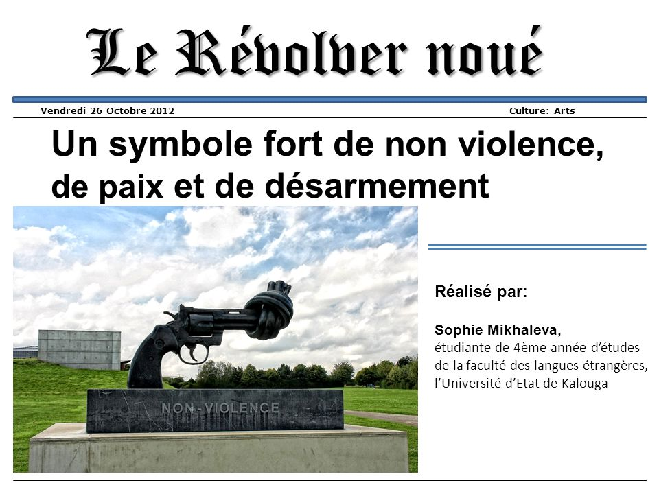 Le Révolver noué Un symbole fort de non violence,