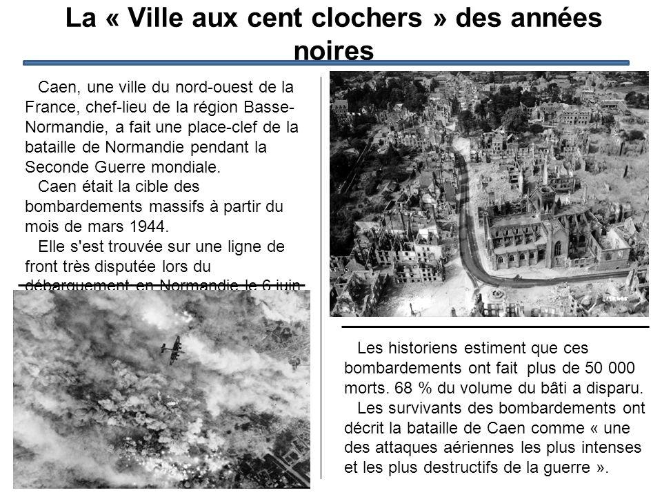 La « Ville aux cent clochers » des années noires