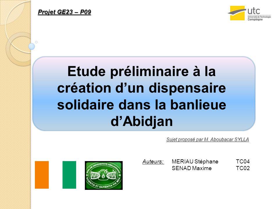Projet GE23 – P09 Etude préliminaire à la création d'un dispensaire solidaire dans la banlieue d'Abidjan.