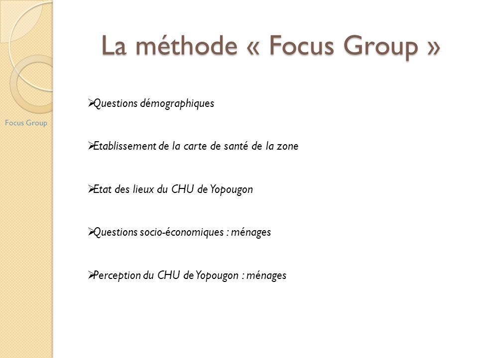 La méthode « Focus Group »