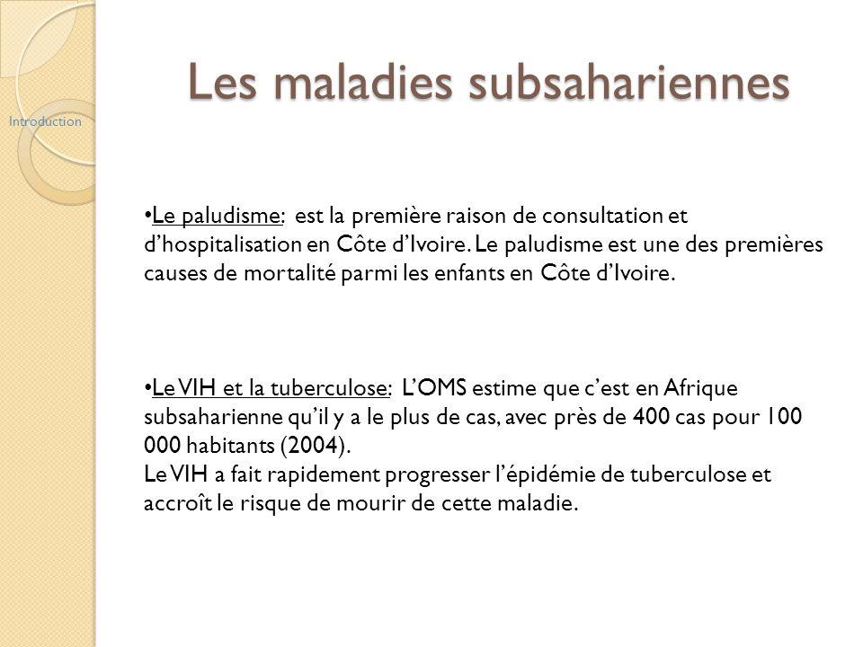 Les maladies subsahariennes