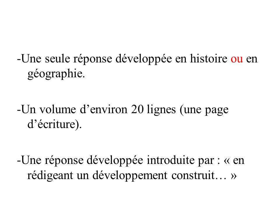 -Une seule réponse développée en histoire ou en géographie
