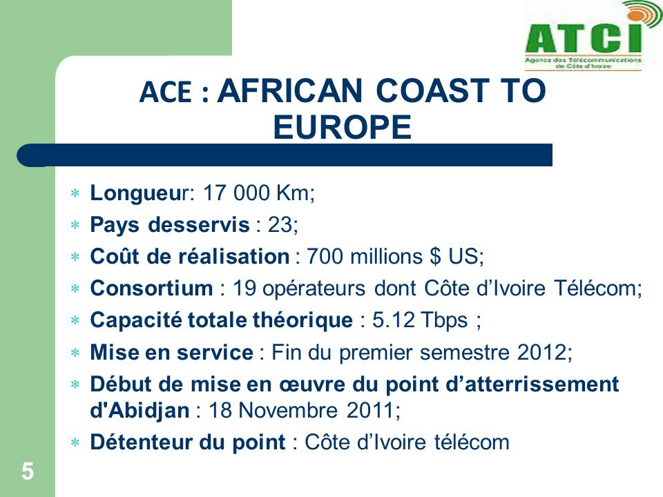 ACE : AFRICAN COAST TO EUROPE