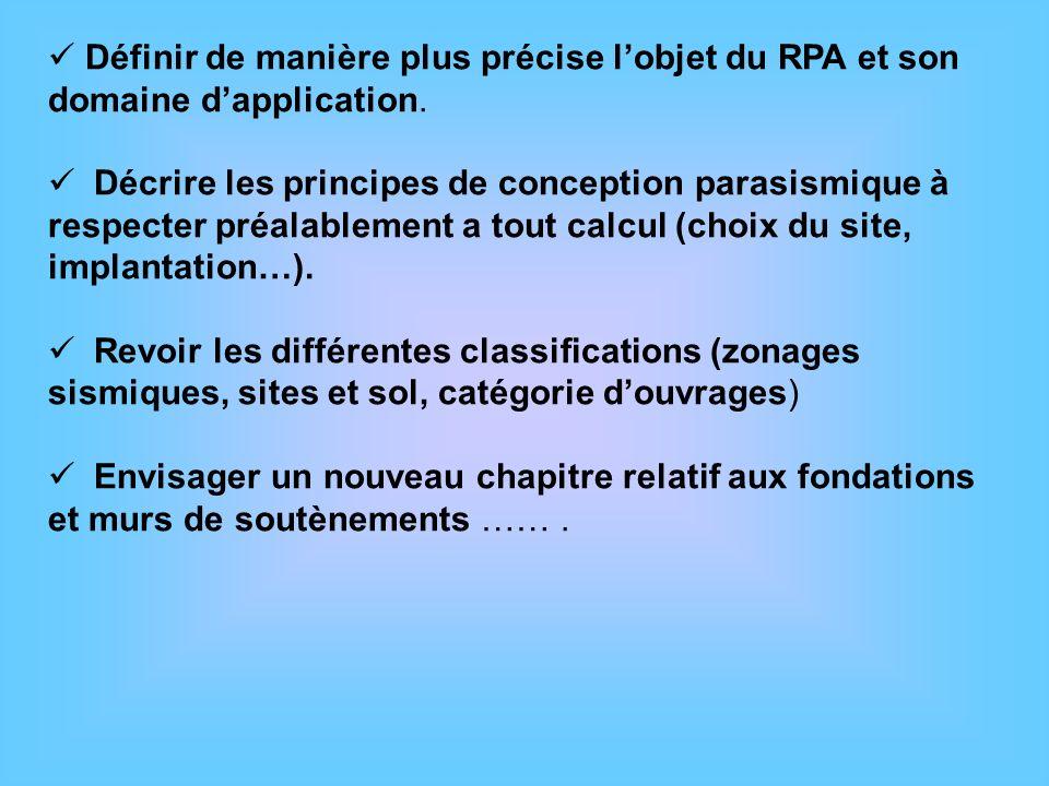 Définir de manière plus précise l'objet du RPA et son domaine d'application.