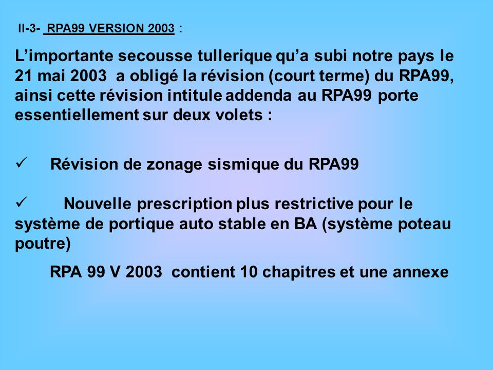 Révision de zonage sismique du RPA99