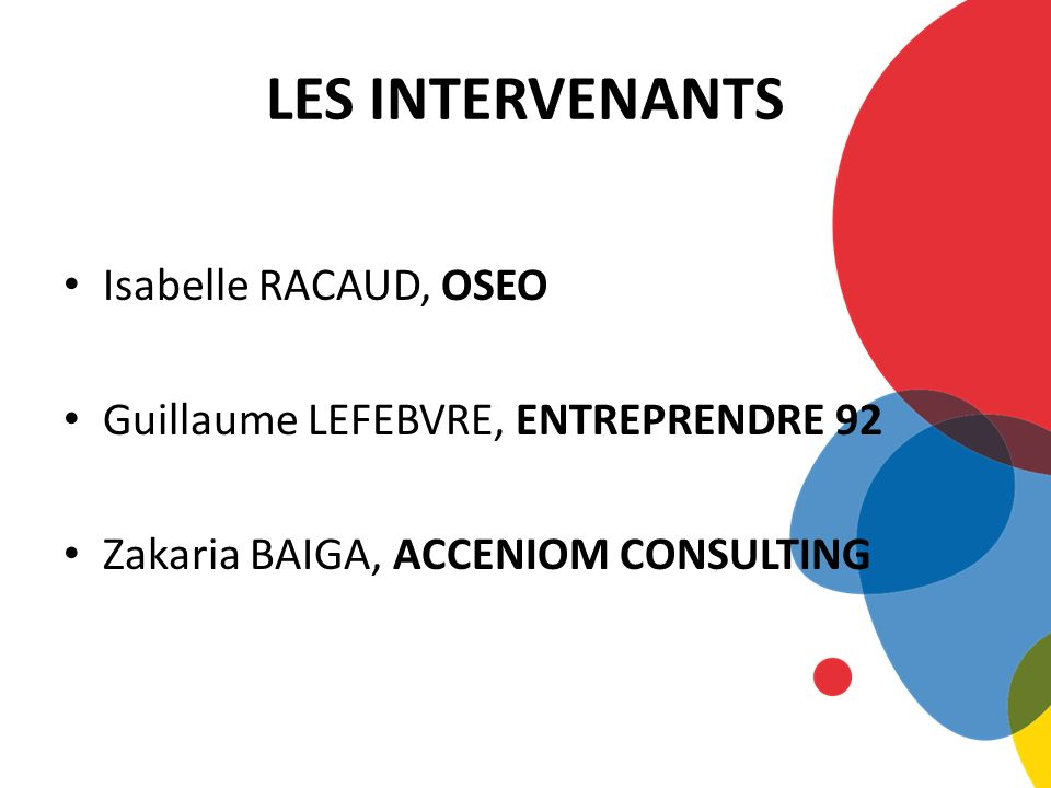 LES INTERVENANTS Isabelle RACAUD, OSEO