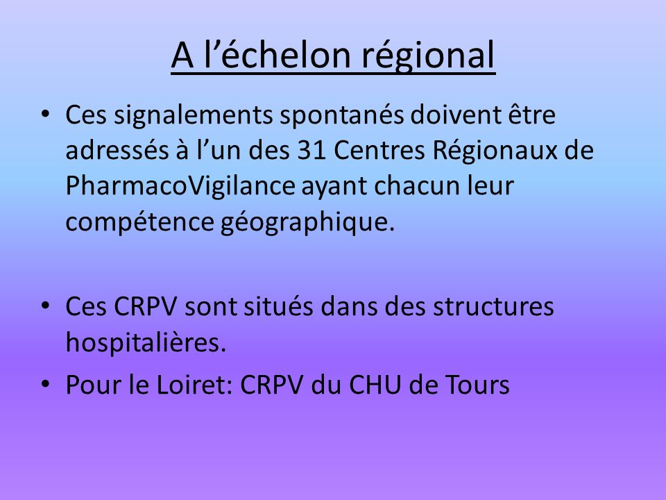 A l'échelon régional