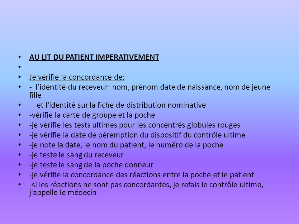 AU LIT DU PATIENT IMPERATIVEMENT