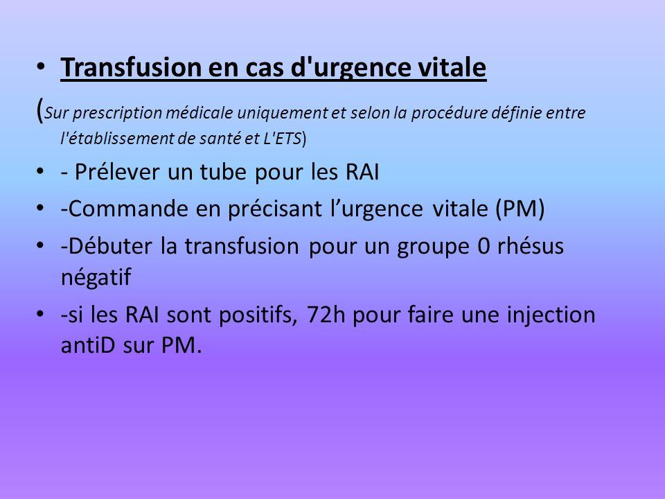 Transfusion en cas d urgence vitale