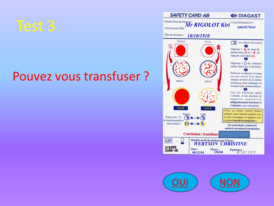 Test 3 Pouvez vous transfuser OUI NON