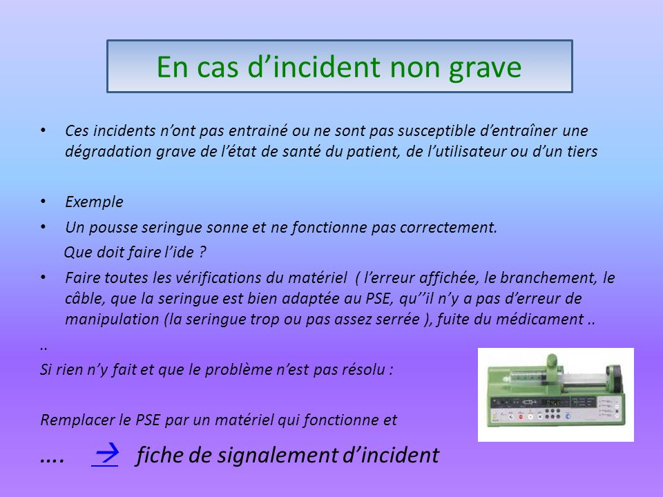 En cas d'incident non grave
