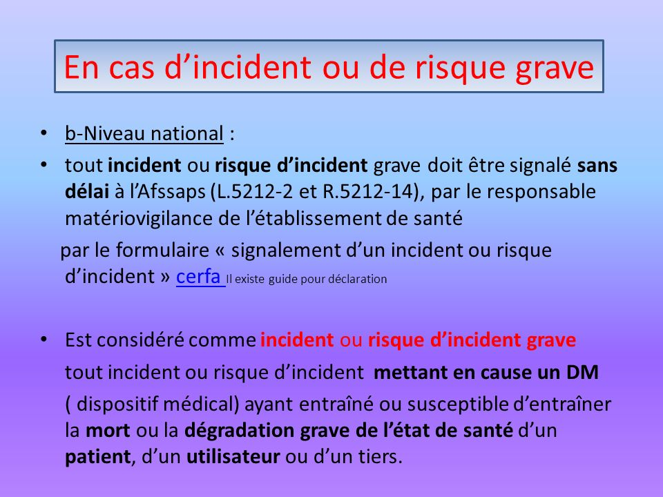 En cas d'incident ou risque grave
