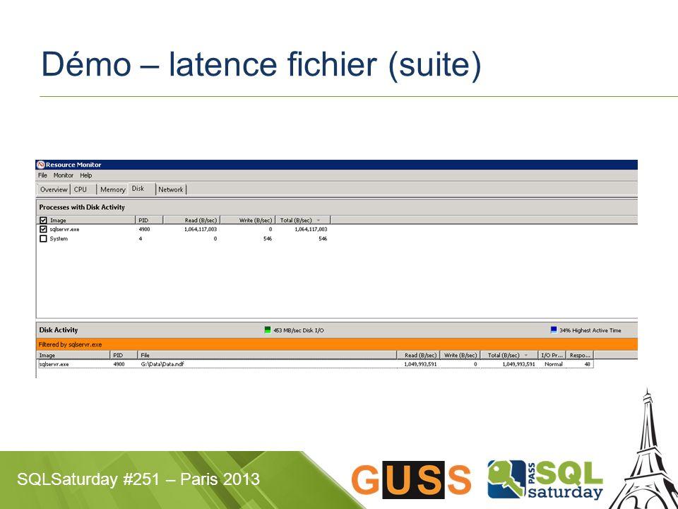 Démo – latence fichier (suite)