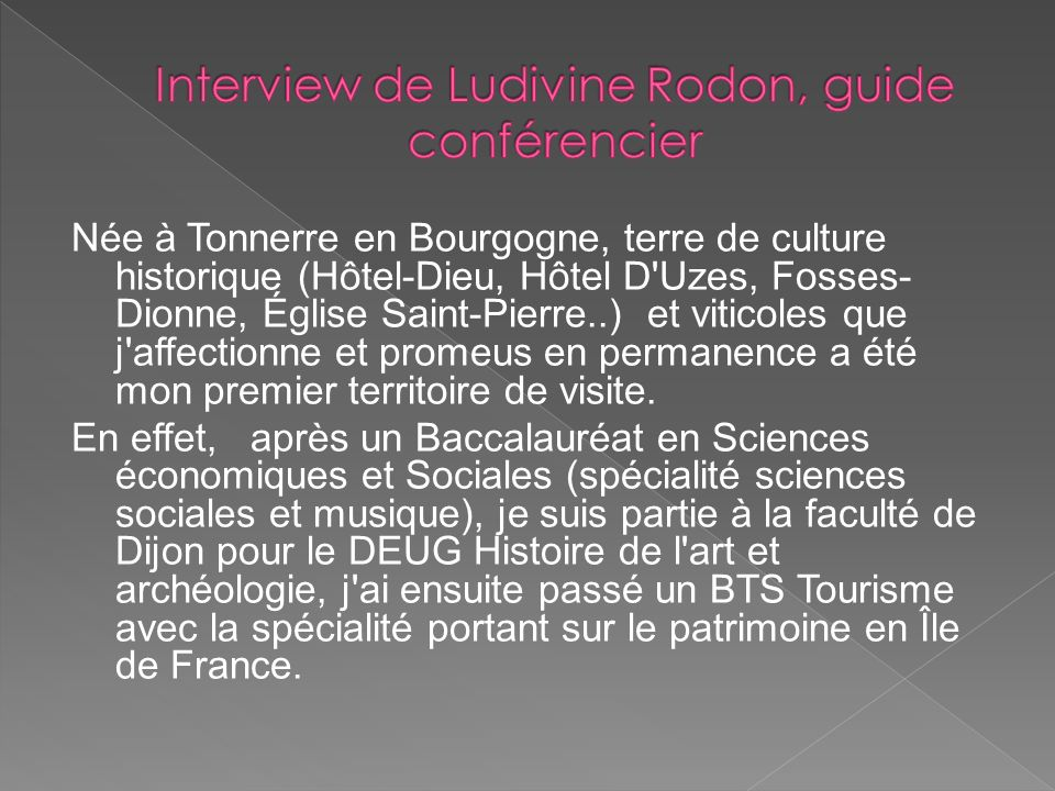 Interview de Ludivine Rodon, guide conférencier