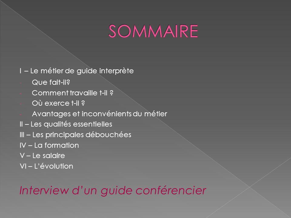 SOMMAIRE Interview d'un guide conférencier