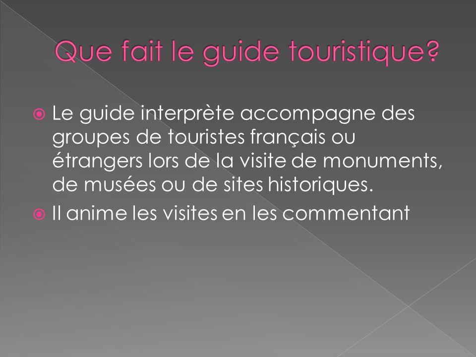Que fait le guide touristique