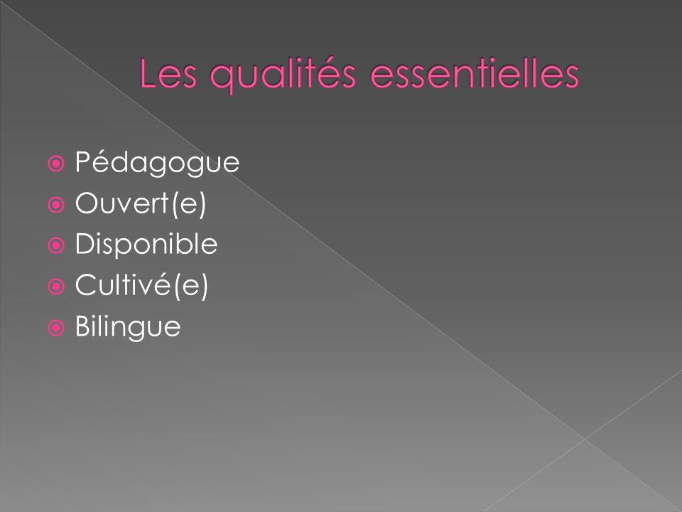 Les qualités essentielles