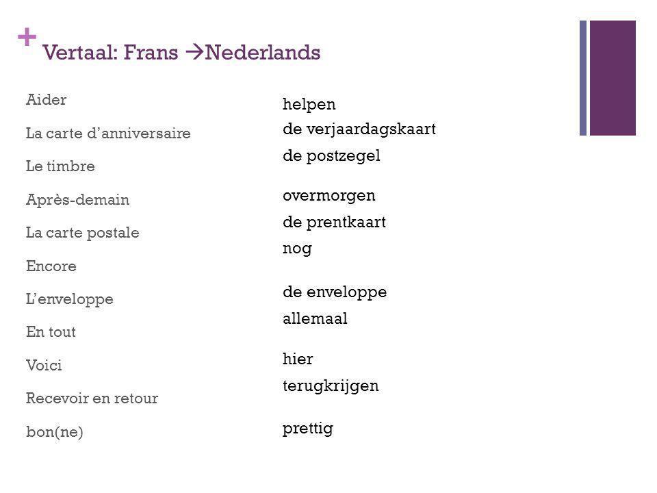 Vertaal: Frans Nederlands